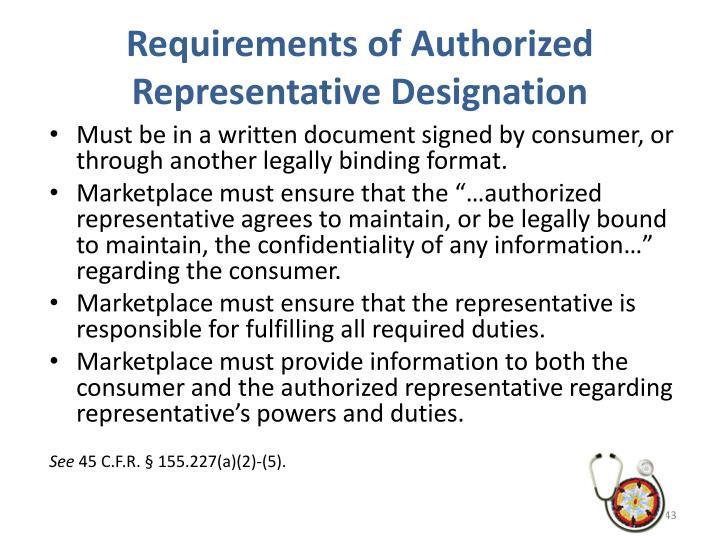 Requirements of Authorized Representative Designation