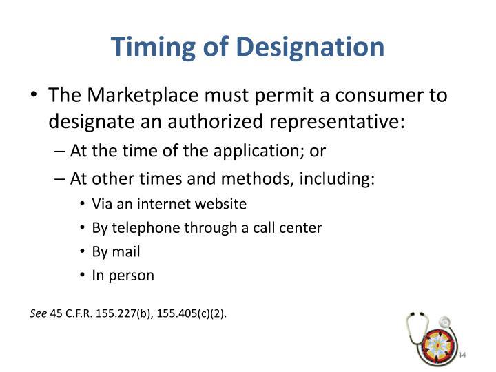Timing of Designation