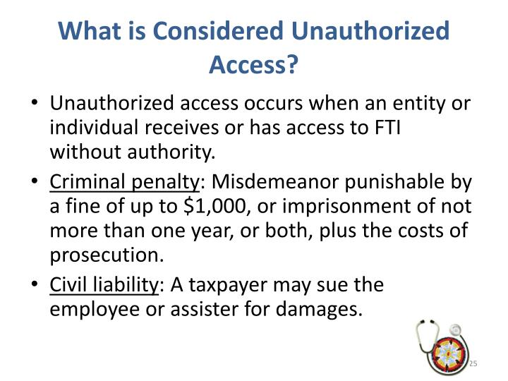 What is Considered Unauthorized Access?