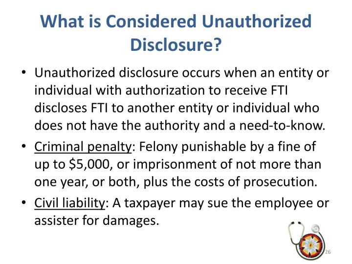 What is Considered Unauthorized Disclosure?