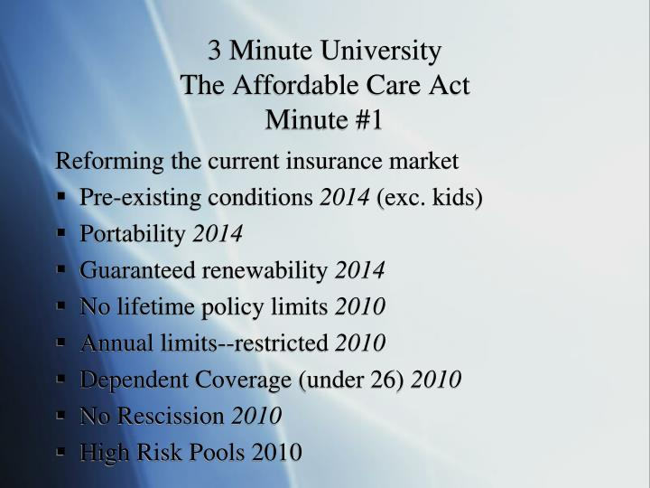3 minute university the affordable care act minute 1