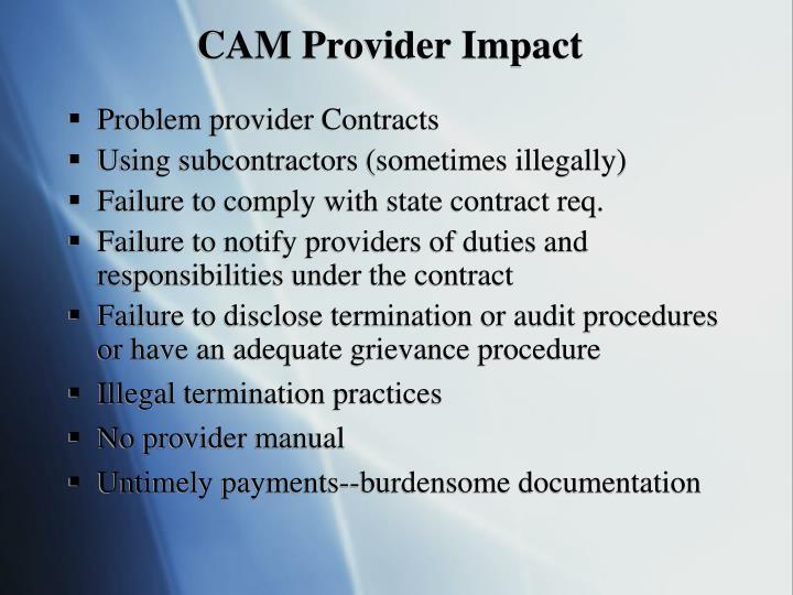 CAM Provider Impact