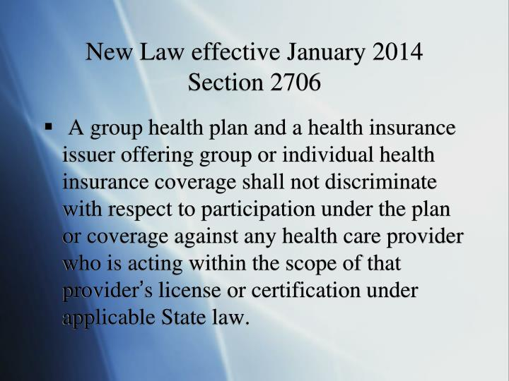 New Law effective January 2014