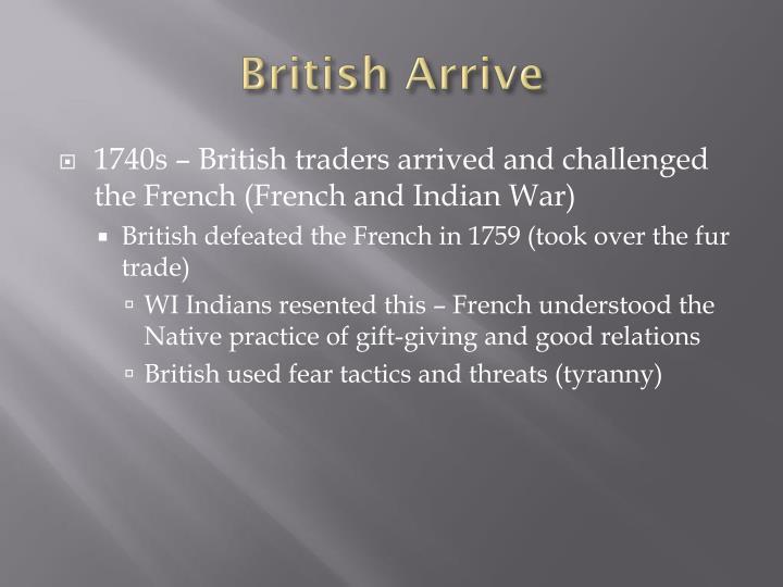 British Arrive