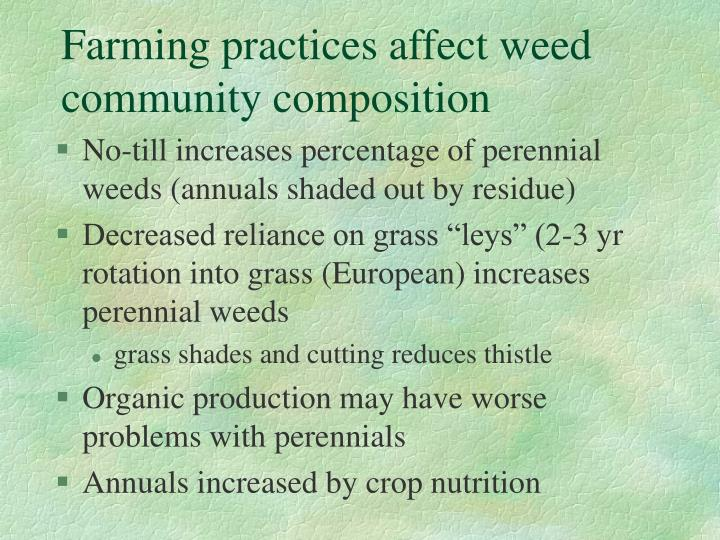 Farming practices affect weed community composition