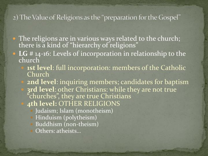 "2) The Value of Religions as the ""preparation for the Gospel"""