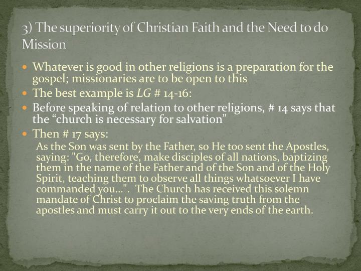 3) The superiority of Christian Faith and the Need to do Mission
