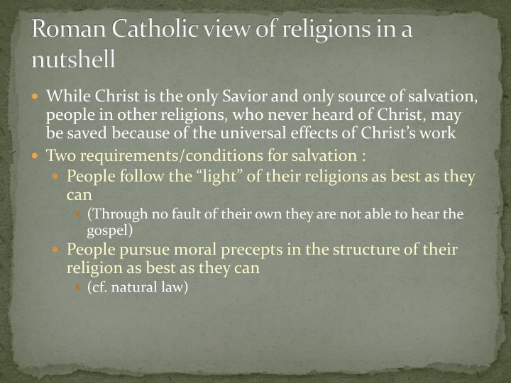 Roman Catholic view of religions in a nutshell