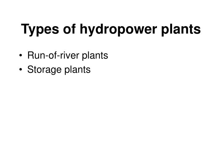 Types of hydropower plants