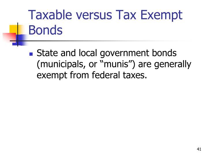 Taxable versus Tax Exempt Bonds