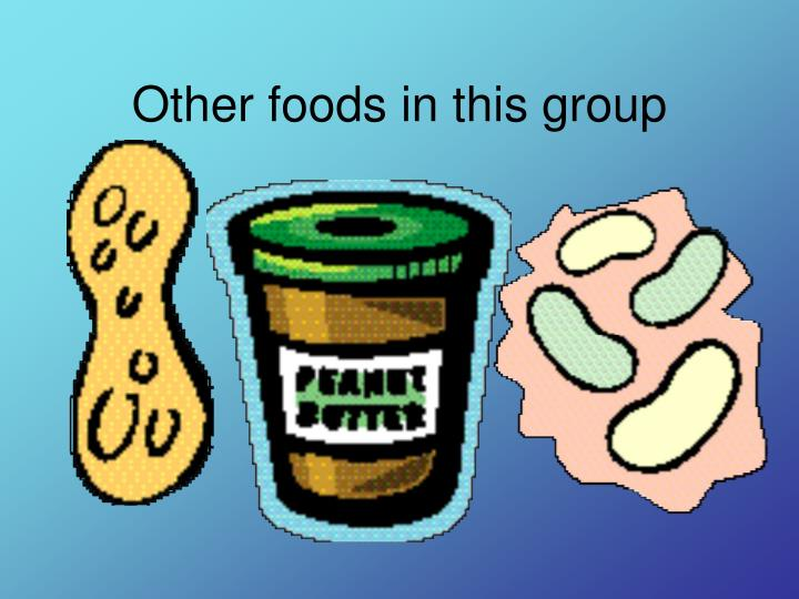 Other foods in this group