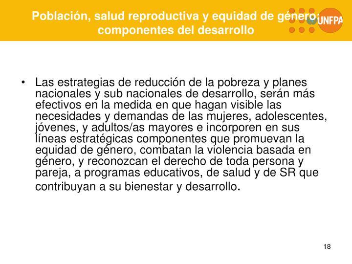Población, salud reproductiva y equidad de género: componentes del desarrollo