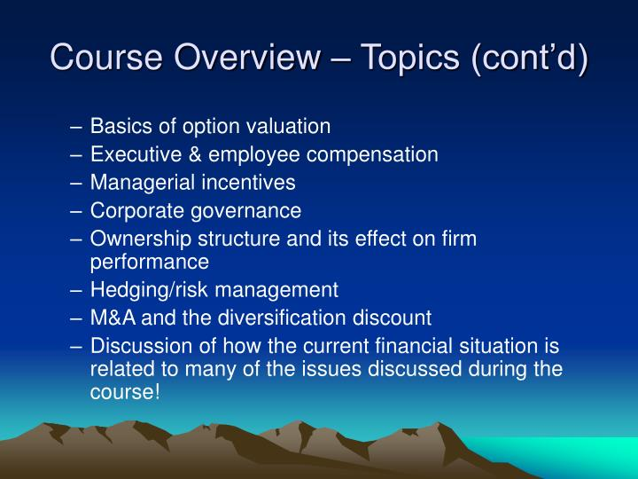 Course Overview – Topics (cont'd)