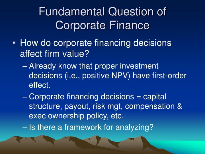 Fundamental Question of Corporate Finance