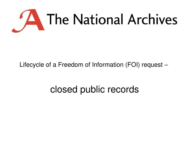 Lifecycle of a Freedom of Information (FOI) request –