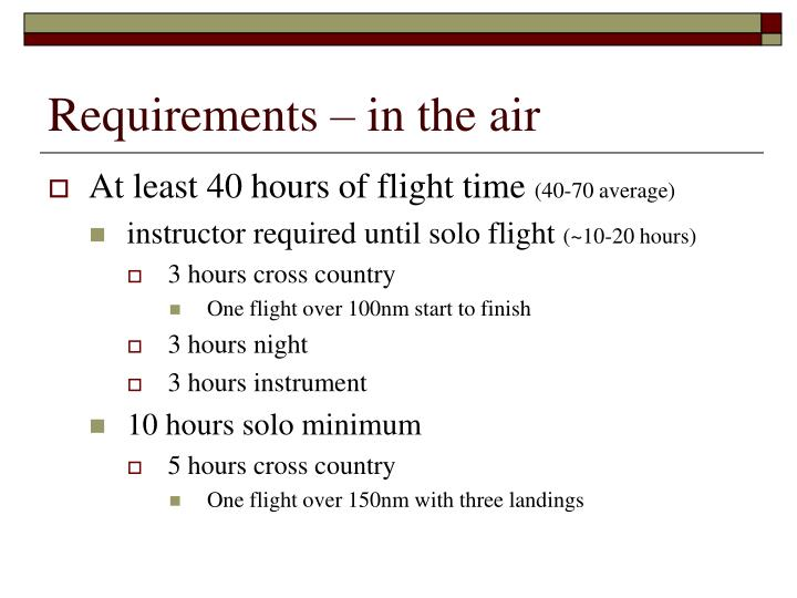 Requirements – in the air