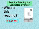 practice reading the graduated cylinder4