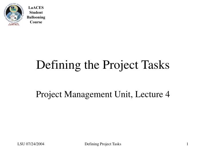 Defining the project tasks