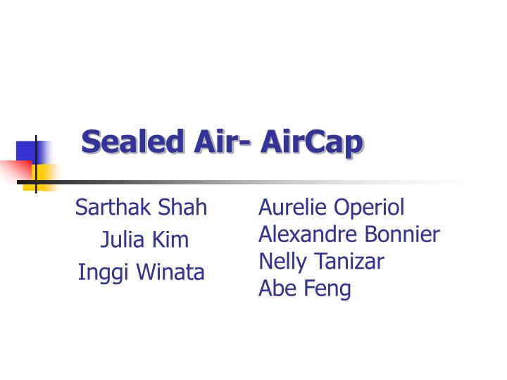 Sealed air aircap