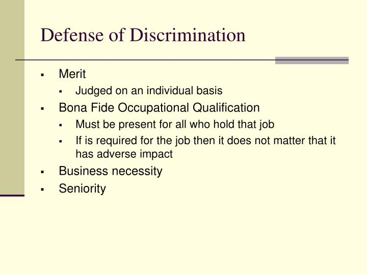 Defense of Discrimination