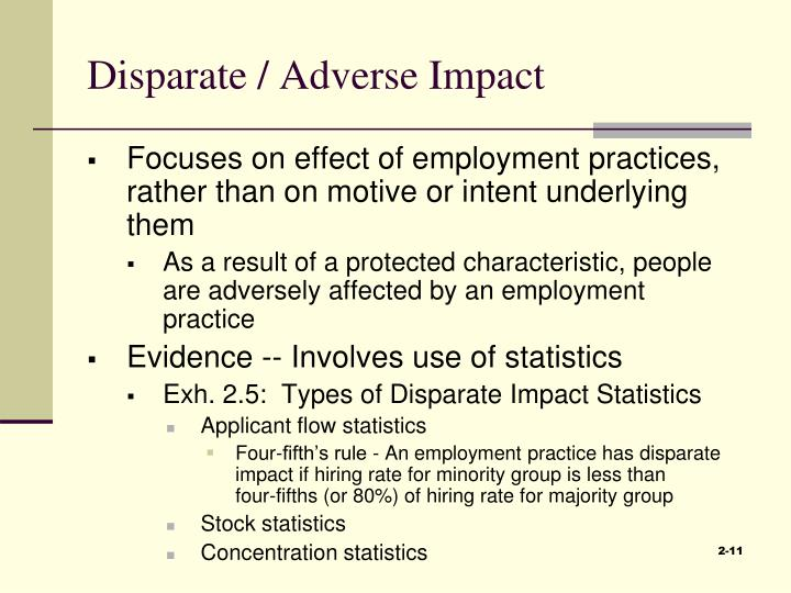 Disparate / Adverse Impact