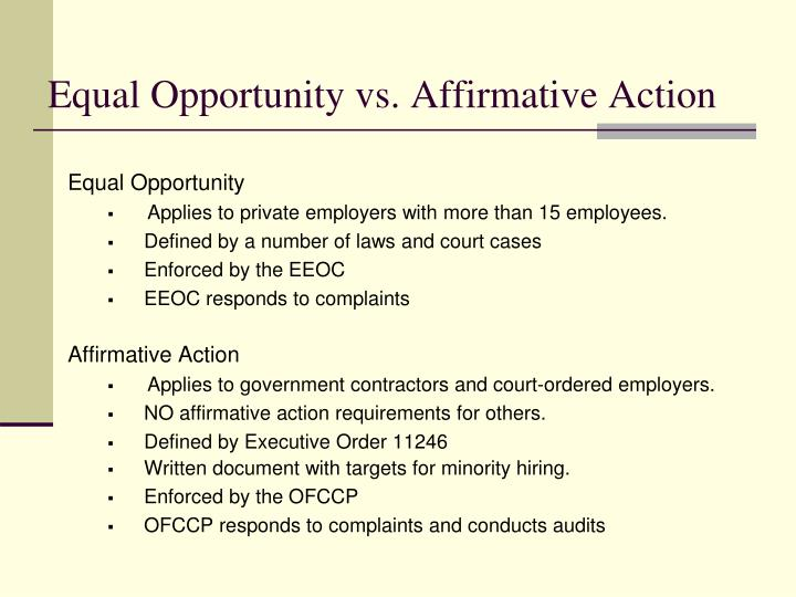 Equal Opportunity vs. Affirmative Action