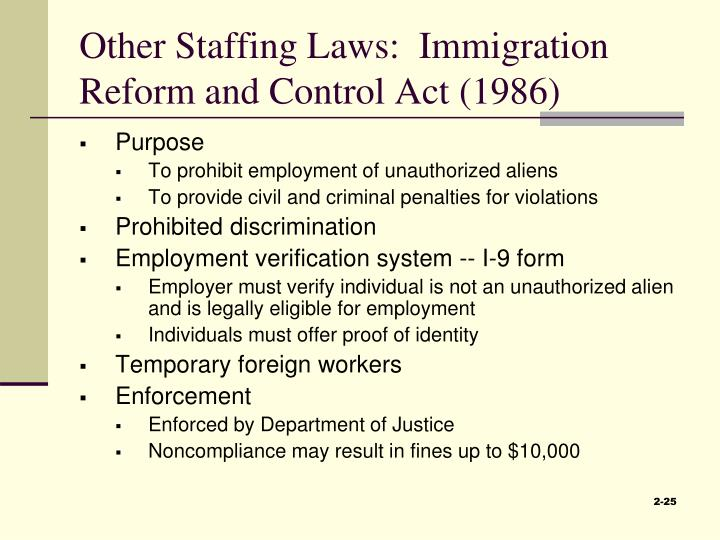 Other Staffing Laws:  Immigration