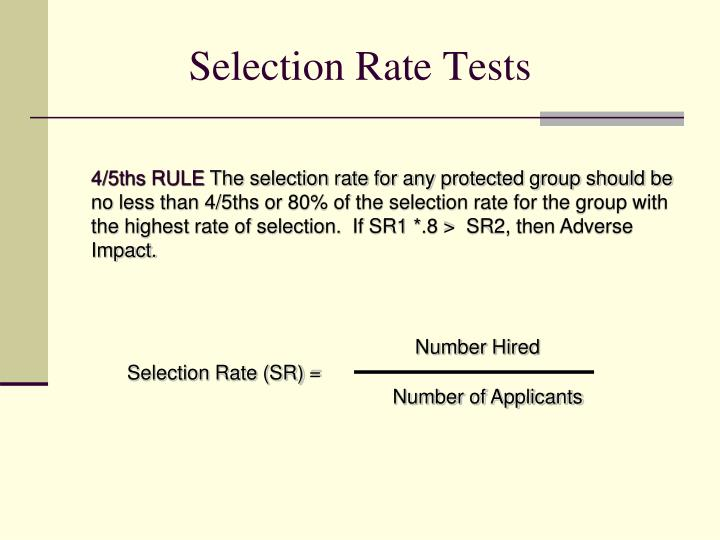Selection Rate Tests