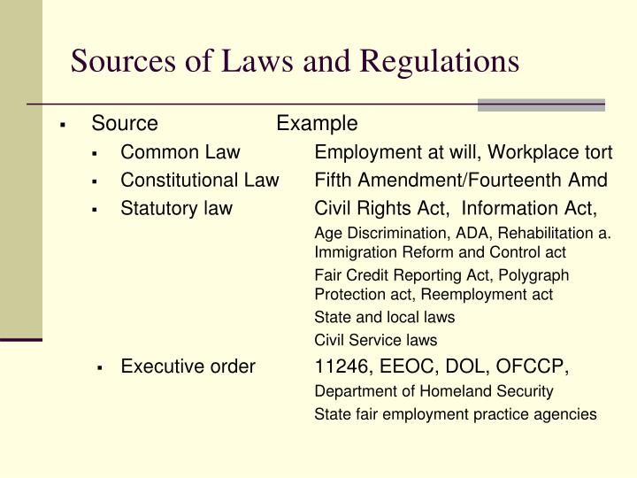 Sources of Laws and Regulations