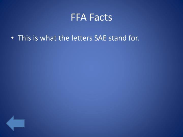 FFA Facts