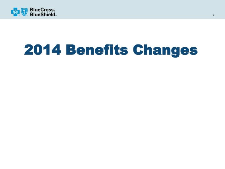 2014 Benefits Changes