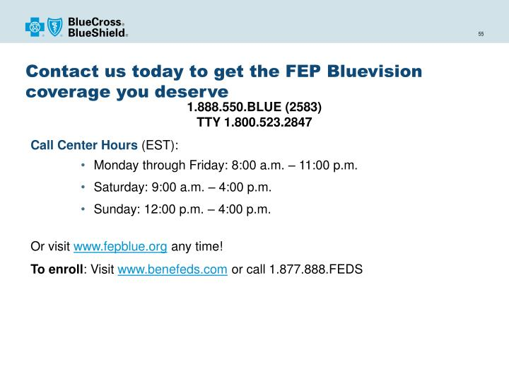Contact us today to get the FEP Bluevision coverage you deserve