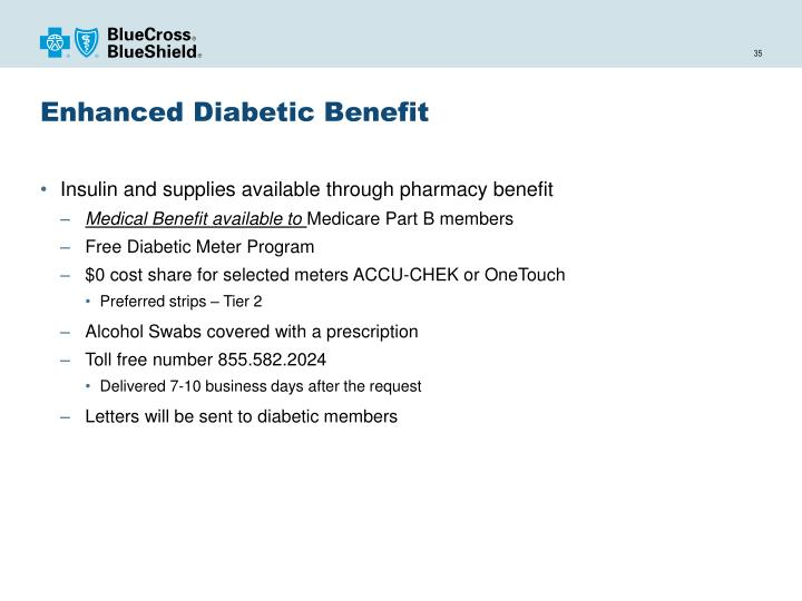 Enhanced Diabetic Benefit