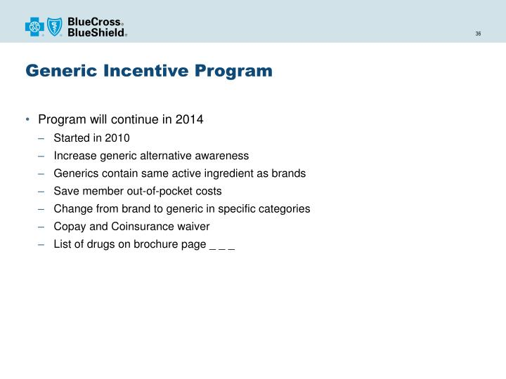 Generic Incentive Program