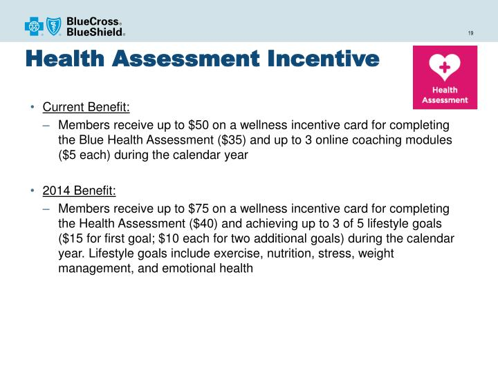 Health Assessment Incentive