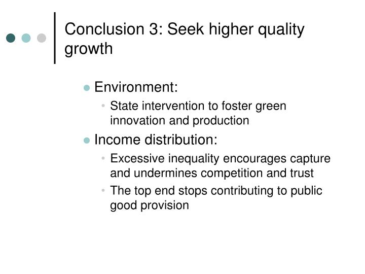 Conclusion 3: Seek higher quality growth