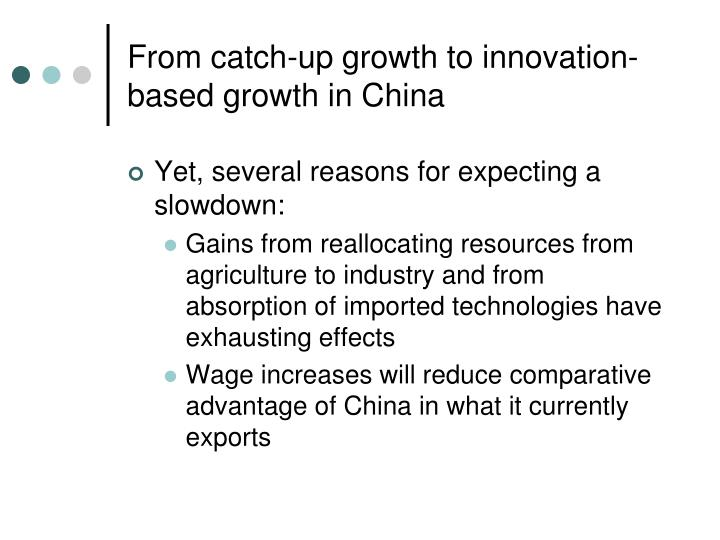 From catch-up growth to innovation-based growth in China