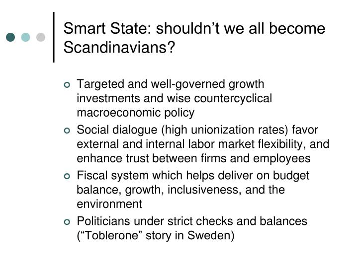 Smart State: shouldn't we all become Scandinavians?
