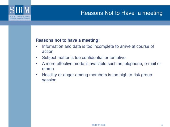 Reasons Not to Have  a meeting