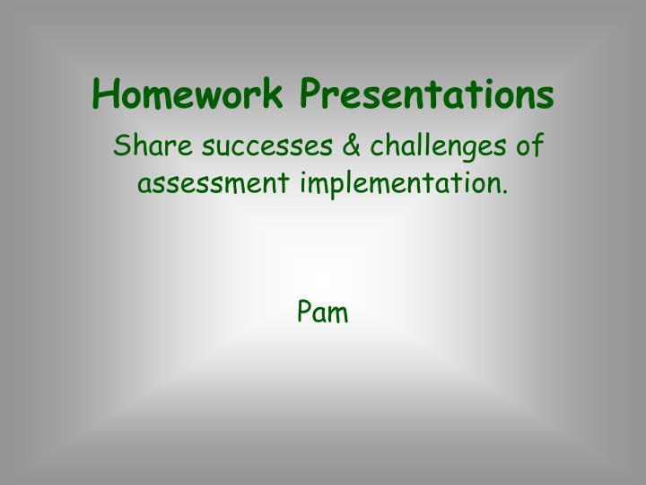 Homework Presentations
