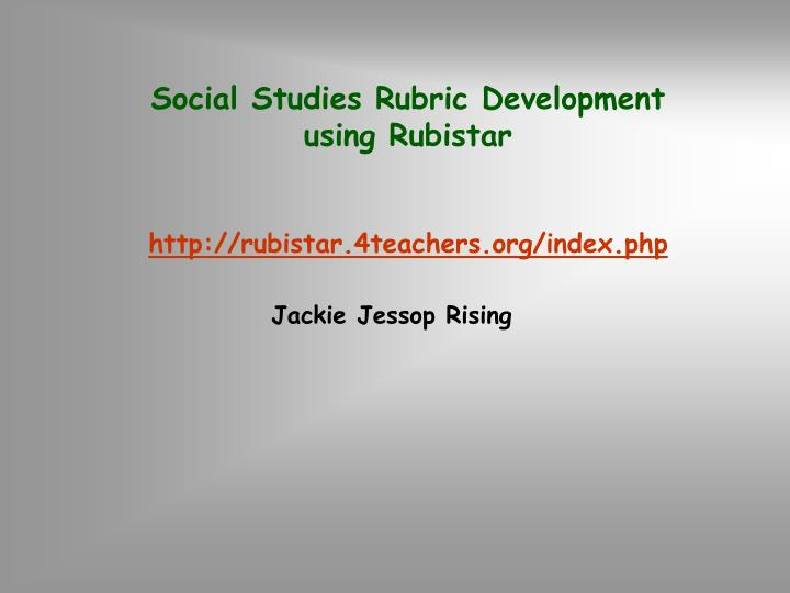 Social Studies Rubric Development