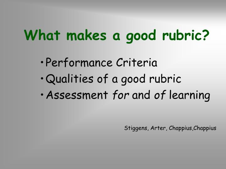 What makes a good rubric?