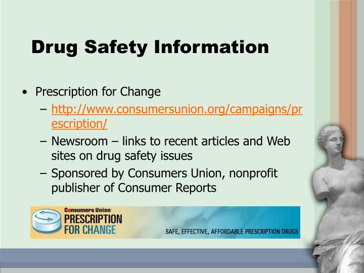 Drug Safety Information