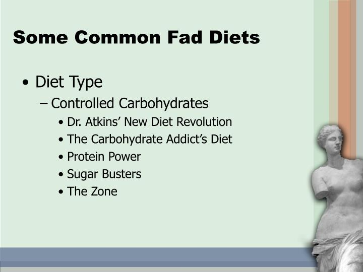 Some Common Fad Diets