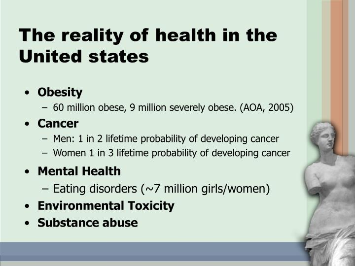 The reality of health in the United states
