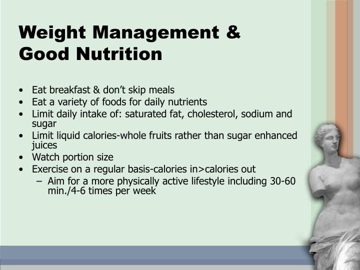 Weight Management & Good Nutrition