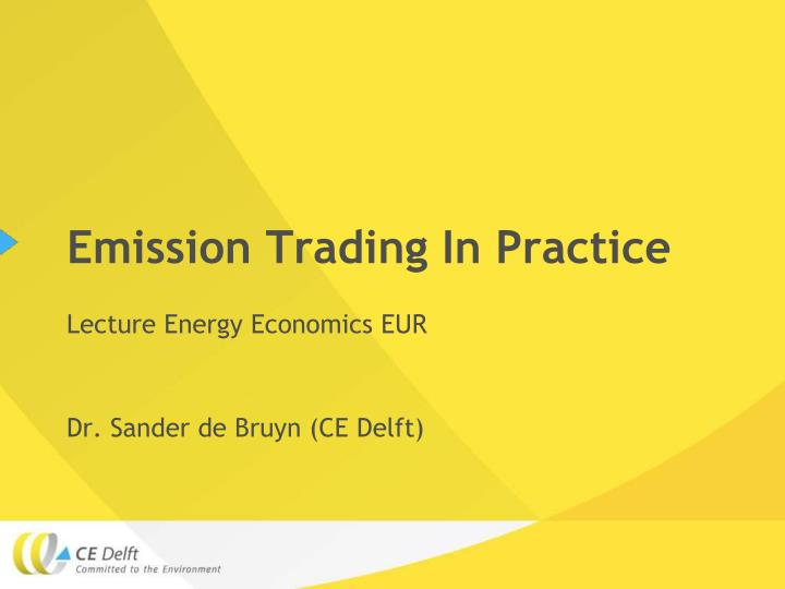 Emission Trading In Practice
