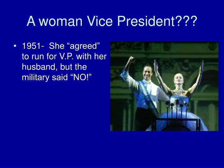 A woman Vice President???