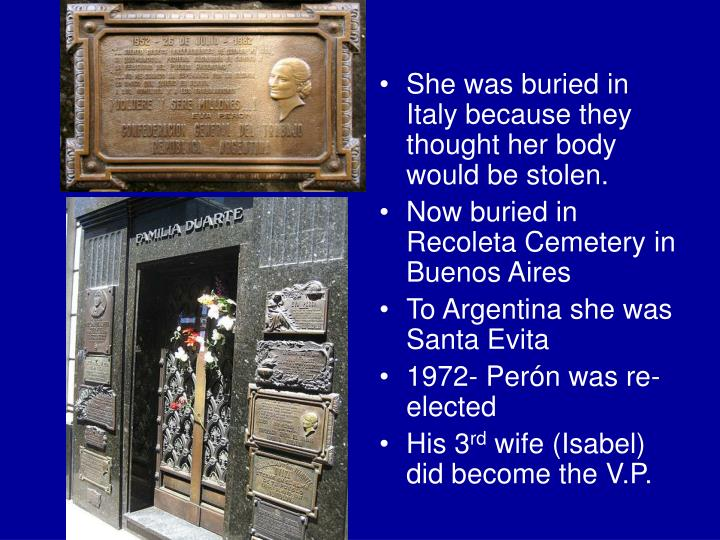 She was buried in Italy because they thought her body would be stolen.