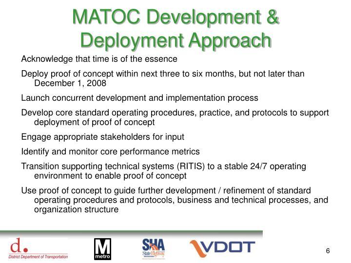 MATOC Development & Deployment Approach